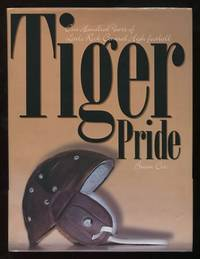Tiger Pride: 100 Years of Little Rock Central High Football