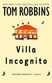 Villa Incognito : A Novel