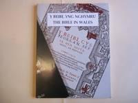 Y Beibl yng Nghymru =: The Bible in Wales