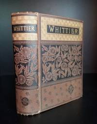 image of The Poetical Works of John Greenleaf Whittier. Complete Edition.