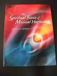 The Spiritual Basis of Musical Harmony