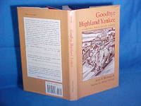 Goodbye Highland Yankee: Stories of a North Country Boyhood