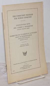 image of The communist program for world conquest. Consultation with Gen. Albert C. Wedemeyer, United States Army