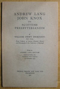 Andrew Lang, John Knox, and Scottish Presbyterianism