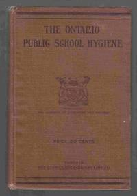 The Ontario Public School Hygiene Revised Edition