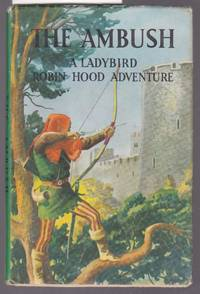 image of The Ambush : A Robin Hood Adventure : A Ladybird Book Series  549
