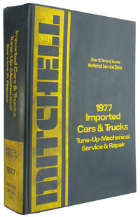 National Service Data: 1977 Imported Cars and Trucks: Tune Up, Mechanical, Service and Repair