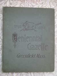 image of Greenfield Gazette.  Centennial Edition.  Greenfield, Mass., February 1, 1892