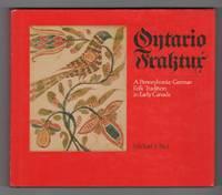 image of Ontario Fraktur - A Pennsylvania-German Folk Tradition in Early Canada