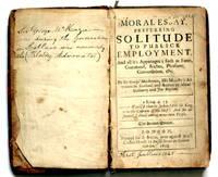 Moral Essay, preferring Solitude to Publick Employment, ...