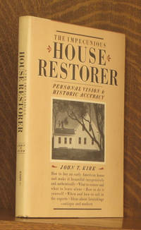 The Impecunious House Restorer: Personal Vision and Historic Accuracy