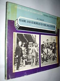Maori And European In The 20Th Century.A Study In Cultural Interaction