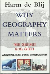 Why Geography Matters - Three Challenges Facing America