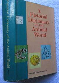 A Pictorial Dictionary of the Animal World