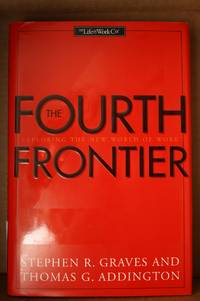 The Fourth Frontier Exploring The New World Of Work