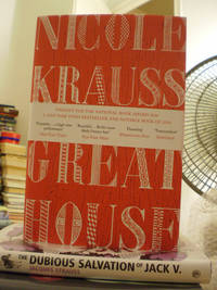 The Great House by Nicole Krauss - Signed First Edition - 2011 - from Tarquin Rees Modern Firsts and Biblio.com