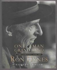 One Man Grand Band The Lyrical Life of Ron Hynes