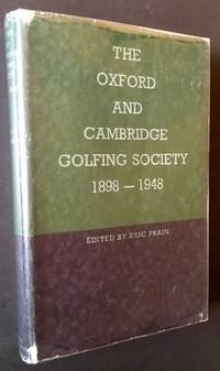 The Oxford and Cambridge Golfing Society 1898-1948