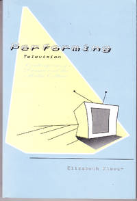 Performing Television: Contemporary Drama and the Media Culture