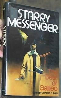 Starry Messenger: The Best of Galileo