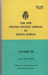 The Protea Cricket Annual of South Africa 1978 (Volume 25)