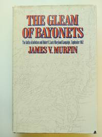 The Gleam of Bayonets