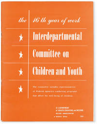 image of Annual Report of the Interdepartmental Committee on Children and Youth. July 1, 1963 - June 30, 1964