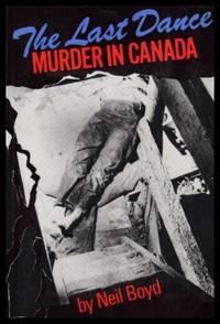 THE LAST DANCE - Murder in Canada