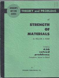 Schaum's Outline Series. Theory and Problems of Strength of Materials