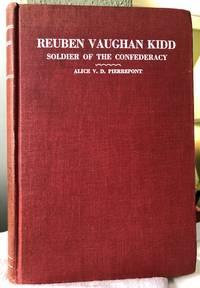 Reuben Vaughan Kidd, Soldier of the Confederacy