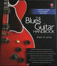 image of The Blues Guitar Handbook: A Complete Course in Techniques and Styles