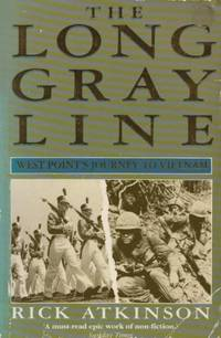 The Long Gray Line: West Point's Journey to Vietnam