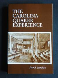 The Carolina Quaker Experience: 1665-1985
