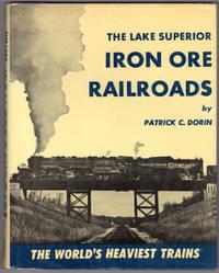 The Lake Superior Iron Ore Railroads   The World's Heaviest Trains