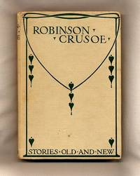 The Story of Robinson Crusoe; Stories Old and New [32] by  and spy] Illustrated by John Hassall [1868-1948]  pamphleteer - Hardcover - 1930 - from Little Stour Books PBFA and Biblio.com