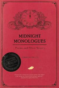 Midnight Monologues: Poems and Short Stories