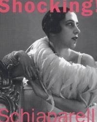 Shocking! The Art and Fashion of Elsa Schiaparelli by Dilys E. Blum - Hardcover - 2003-05-07 - from Books Express and Biblio.com