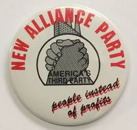 image of New Alliance Party. America's Third Party. People instead of profits  [pinback button]