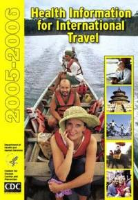 Health Information for International Travel 2005-2006 : CDC Yellow Book