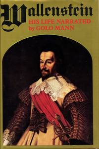 Wallenstein: His Life Narrated by Golo Mann