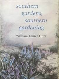 Southern Gardens, Southern Gardening