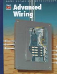 image of Advanced Wiring (Home Repair and Improvement, Updated Series)