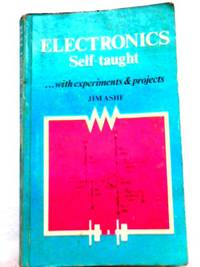 image of Electronics Self-Taught with Experiments and Projects