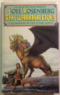 The Warrior Lives (Guardians of the Flame)