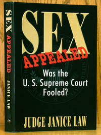 image of Sex Appealed: Was the U.S. Supreme Court Fooled? (SIGNED)
