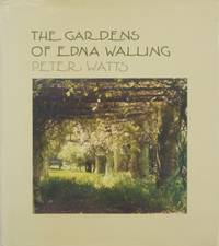 The Gardens of Edna Walling.