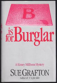 "B"" Is For Burglar (A Kinsey Millhone Mystery)"
