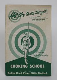 image of Cooking School: Hit The Taste Target with Robin Hood Vitamin Enriched Flour, Robin Hood Cake Mixes, Quick Robin Hood Oats