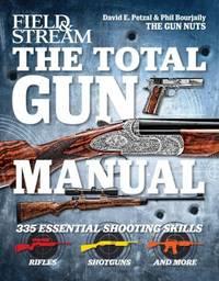 The Total Gun Manual : 335 Essential Shooting Skills