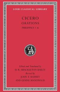 Cicero, Xva, Orations: Philippics 1-6: 15 (Loeb Classical Library)